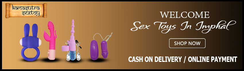 Sex Toys In Imphal-Buy Best unique products  Female Online Sex Toys in Imphal. Innovative adult sex toys for men and women, Couple, how can you buy them online.